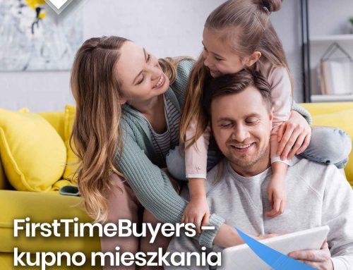 First Time Buyers – kupno domu na wyciągnięcie ręki bez wyrzutów sumienia.